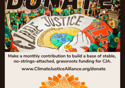 Climate Justice Alliance Monthly Contribution